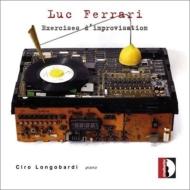 ピアノとテープのための『即興のエクササイズ』『失われたリズムを求めて』 ロンゴバルディ