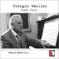 ガスリーニ:ピアノ・ソナタ、7つのエピファニー、ピアノ・フェリックス、花の音楽、森の木々 アルフォンソ・アルベルティ