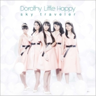 Dorothy Little Happy/Sky Traveler