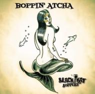 Boppin' Atcha