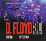 D.Floyd: Live At Howard Theatre 30 Year Anniv