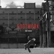 Footwork / Tympanic Warfare