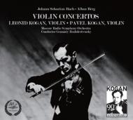 ベルク:ヴァイオリン協奏曲、バッハ:ヴァイオリン協奏曲第2番、他 コーガン、ロジェストヴェンスキー&モスクワ放送響、P.コーガン