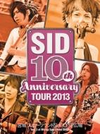 SID 10th Anniversary TOUR 2013 〜宮城 スポーツランドSUGO SP広場〜