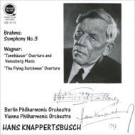 Brahms Symphony No.3 : Knappertsbusch / Berlin Philharmonic (1944)+Wagner : Vienna Philharmonic (1953)+Rehearsal : Munich Po (1962)