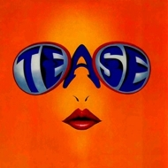 Tease (Expanded Edition)