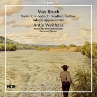 ヴァイオリン協奏曲第2番、スコットランド幻想曲、他 ヴァイトハース、ボイマー&北ドイツ放送フィル