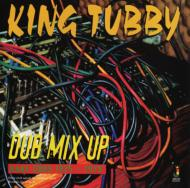 Dub Mix Up (180グラム重量盤)