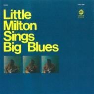 Little Milton Sings Big Blues