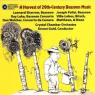 Leonard Sharrow & Joseh Polisi, Bassoons: A Harvest Of 20th-century Bassoon Music