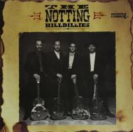 Notting Hillbillies/Missing: Presumed Having A Good Time (180g)