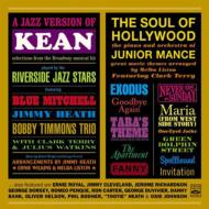 A Jazz Version Of Kean / The Soul Of Hollywood