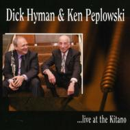 Dick Hyman & Ken Peplowski Live At The Kitano