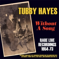 Without A Song -Rare Live Recordings 1954-73