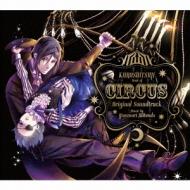 黒執事 Book of Circus Original Soundtrack