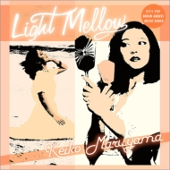 Light Mellow �ێR�\�q