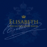 Elisabeth Special Selection Album