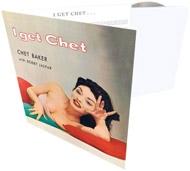 I Get Chet (Mini LP Sleeve)