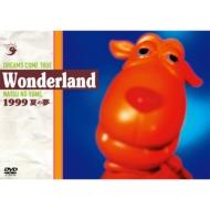 史上最強の移動遊園地 DREAMS COME TRUE Wonderland 1999 〜夏の夢〜