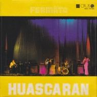 Huascaran 組曲ワスカラン (紙ジャケット)