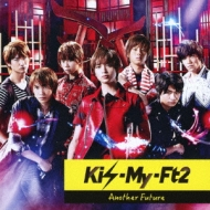 Kis-My-Ft2/Another Future (A)(+dvd)(Ltd)