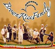 Brown Rice Family