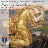 追憶のための音楽〜デュリュフレ:レクィエム、ヴォーン・ウィリアムズ、タヴナー、他 オドンネル&ウェストミンスター寺院聖歌隊
