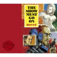 THE SHOW MUST GO ON (+DVD)【初回限定盤】