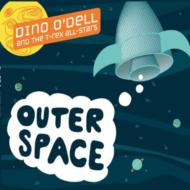 Dino O'dell/Outer Space