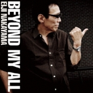 Beyond My All