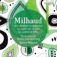 6つの室内交響曲、管弦楽曲集 ダリウス・ミヨー&ルクセンブルク放送管弦楽団、他(2CD)