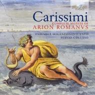 『ローマのアリオン』のモテット全曲 コルッソ&アンサンブル・セイチェントノヴェチェント(3CD)