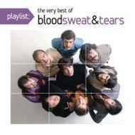 Playlist: The Very Best Of Blood Sweat & Tears