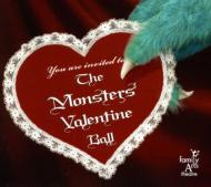 Family Arts Theatre/Monsters Valentine Ball