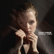 ラモー:クラヴサン作品集、リゲティ:ムジカ・リチェルカータ キャシー・クリエ(ピアノ)
