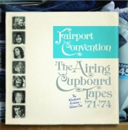 Fairport Convention/Airing Cupboard Tapes '71-'74 (180g)