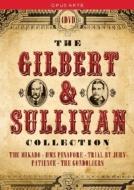 Gilbert & Sullivan Collection-mikado, Gondoliers, Hms Pinafore, Patience: Elizabethan Po Etc