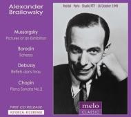 ムソルグスキー:展覧会の絵、ショパン:ピアノ・ソナタ第2番、ドビュッシー:水の反映、ボロディン:スケルツォ ブライロフスキー(1949)
