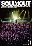 """SOUL'd OUT LAST LIVE """"0"""" (DVD)"""
