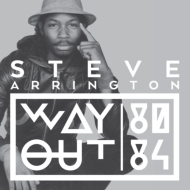 Steve Arrington Way Out (80-84)