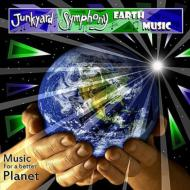 Junkyard Symphony/Earth Music