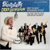 Deke Dickerson Sings The Great Instrumental Hits