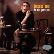 Jacques Brel/Ne Me Quitte Pas