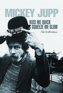 Kiss Me Quick, Squeeze Me Slow (3CD+DVD)