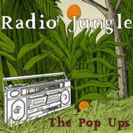 Pop Ups/Radio Jungle