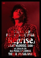 HERE WE GO!BEAT&LOOSE TOUR「Reprise」〜BEAT&LOOSE Side〜at 2014.01.26 duo MUSIC EXCHANGE