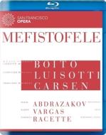 『メフィストーフェレ』全曲 カーセン演出、ルイゾッティ&サンフランシスコ歌劇場、アブドラザコフ、ヴァルガス、他(2013 ステレオ)