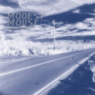 Modest Mouse/This Is A Long Drive For Someone With Nothing To Think About