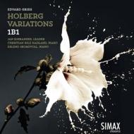 グリーグ:ホルベルク組曲、スクームスヴォル:ホルベア変奏 1B1、スクームスヴォル