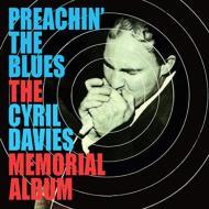 Preachin' The Blues -The Cyril Davies